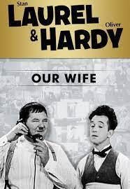 Subtitrare Laurel & Hardy Our Wife (1931)
