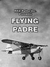 Subtitrare Flying Padre: An RKO-Pathe Screenliner (1951)