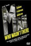 Subtitrare The Man Who Wasn't There (2001)