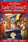 Subtitrare Lady and the Tramp II: Scamp's Adventure (2001) (V)