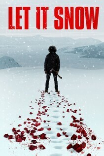 Subtitrare Let It Snow (2020)