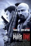 Subtitrare From Paris with Love (2010)