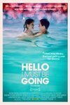 Subtitrare Hello I Must Be Going (2012)
