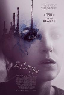 Subtitrare All I See Is You (2016)
