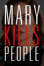 Subtitrare Mary Kills People - Sezonul 2 (2017)