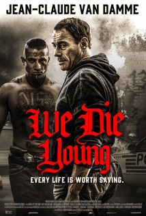Subtitrare We Die Young (2019)