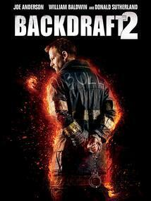 Subtitrare Backdraft 2 (2019)
