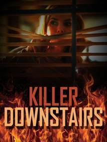 Subtitrare The Killer Downstairs (2019)